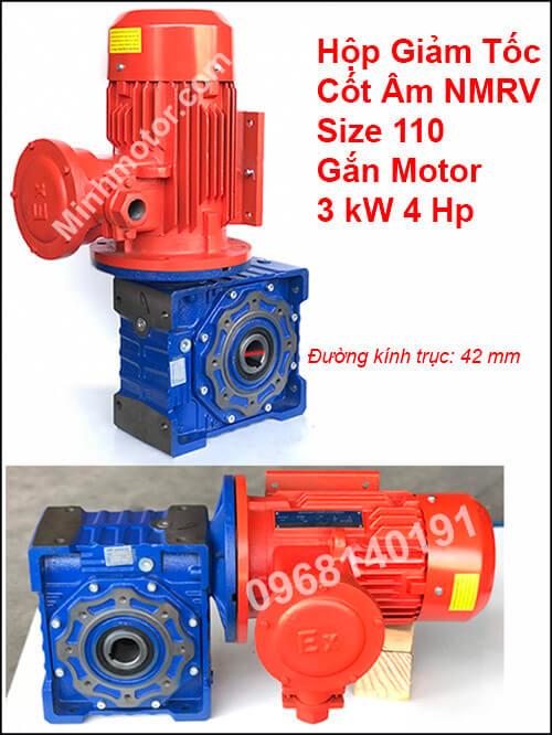 Hộp giảm tốc NMRV cốt âm size 110 gắn motor phòng nổ 3Kw 4Hp
