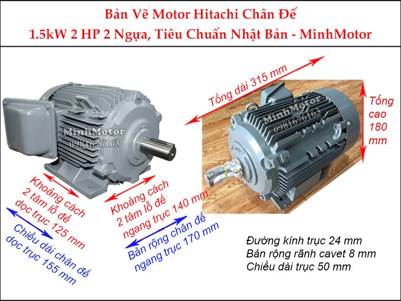 bản vẽ motor Hitachi chân đế 1.5Kw 2Hp 2 ngựa